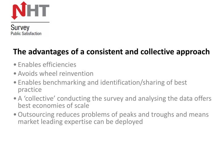 The advantages of a consistent and collective approach