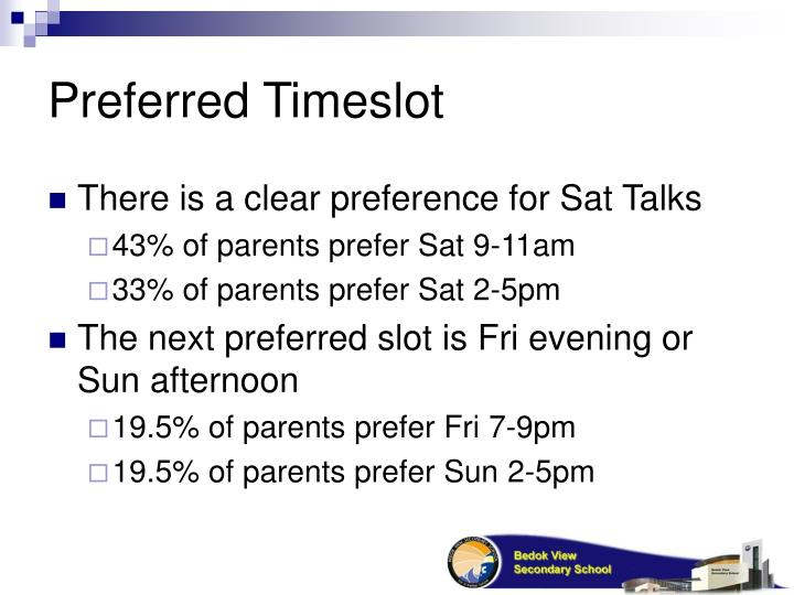 Preferred Timeslot