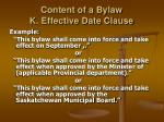 content of a bylaw k effective date clause