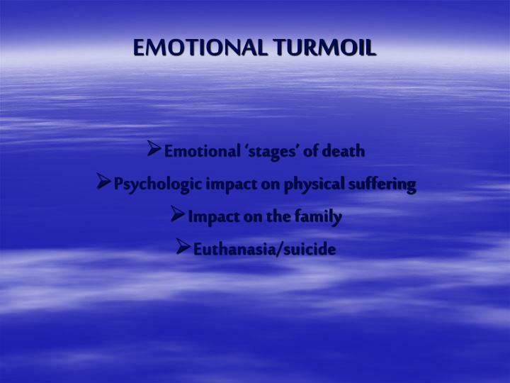 EMOTIONAL TURMOIL