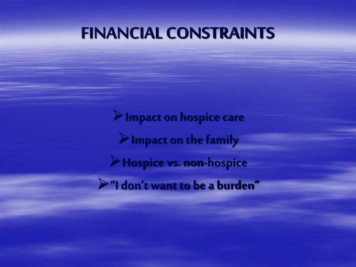 FINANCIAL CONSTRAINTS