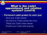what is the cadet appointment and rotation system cont d1