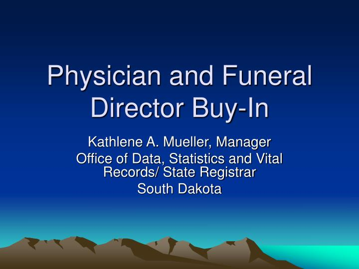 physician and funeral director buy in n.