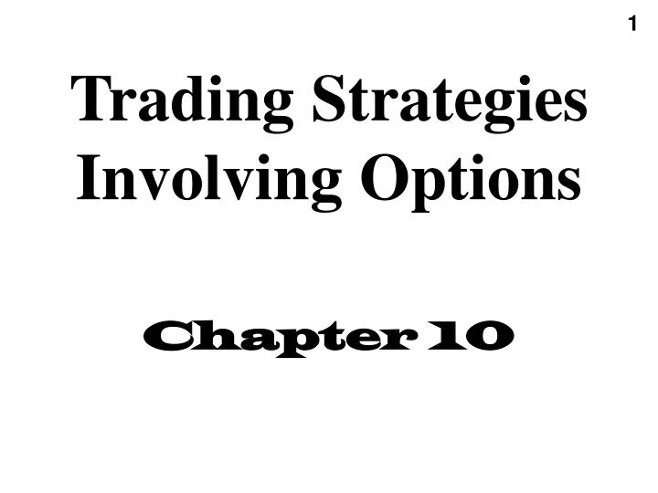 trading strategies involving options chapter 10 n.