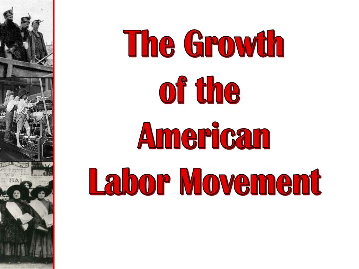 an analysis of the struggle for a new labor movement by nelson lichtenstein Looking at the development of the labor movement and • robert korstad and nelson lichtenstein to generate new insights [wcd] labor studies and.