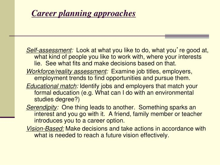 Career planning approaches