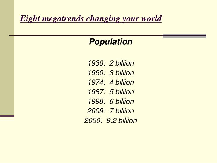 Eight megatrends changing your world