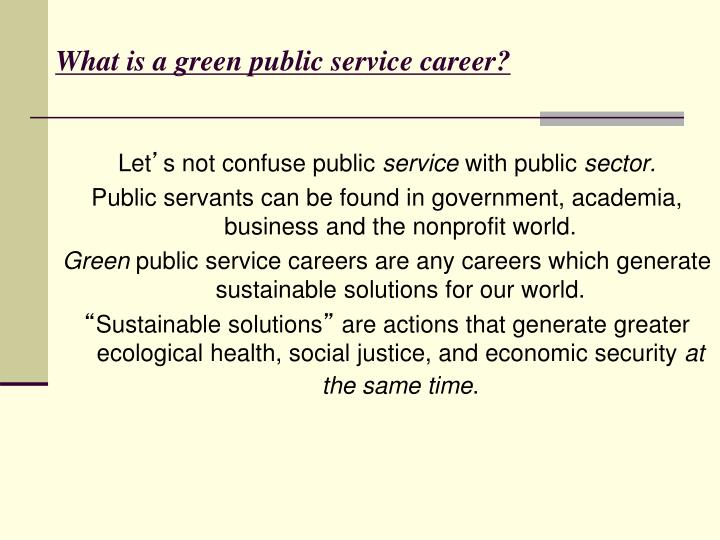 What is a green public service career?