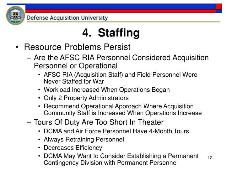 4.  Staffing