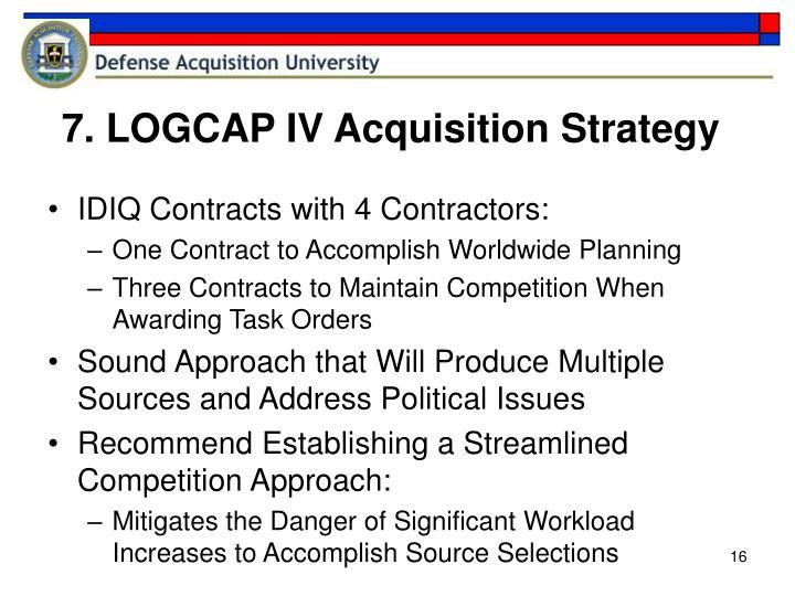 7. LOGCAP IV Acquisition Strategy