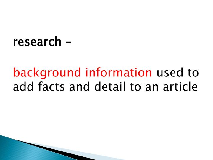 research –
