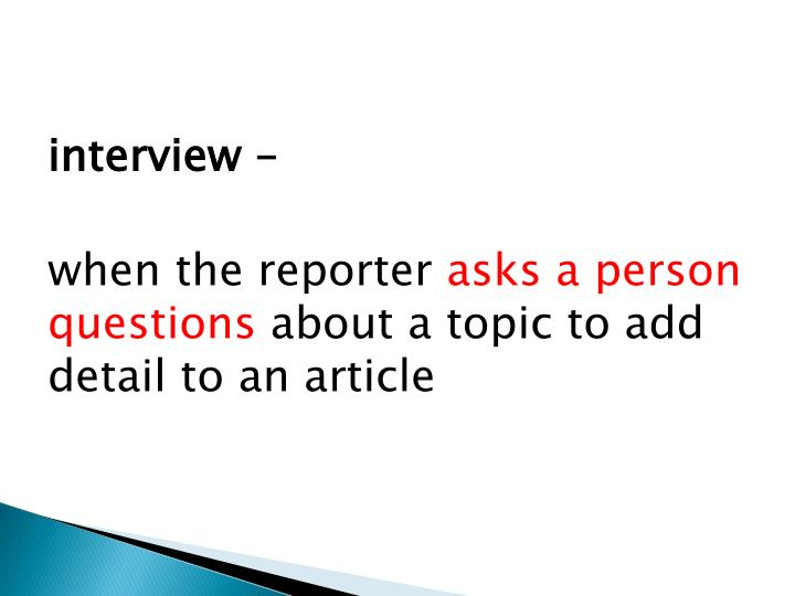 interview –