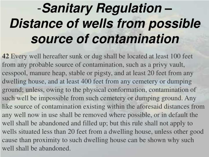 Sanitary Regulation –