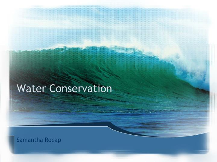 water conservation n.