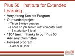 plus 50 institute for extended learning