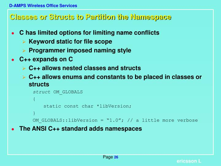 Classes or Structs to Partition the Namespace
