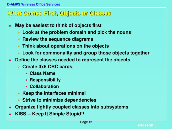 What Comes First, Objects or Classes