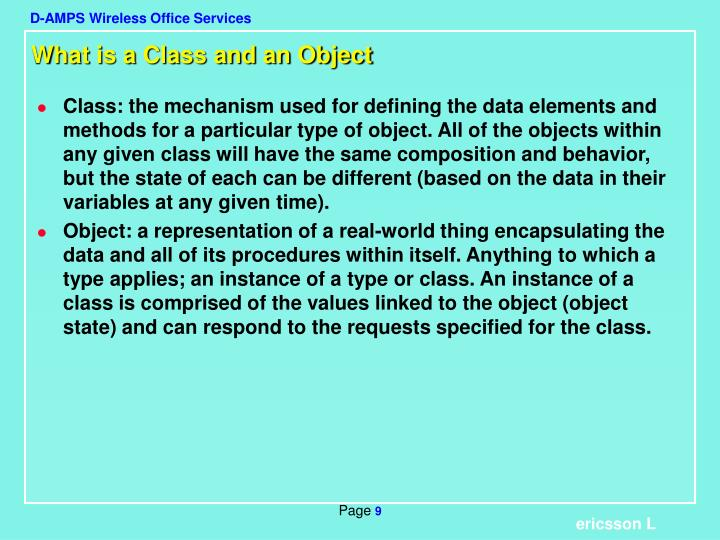 What is a Class and an Object