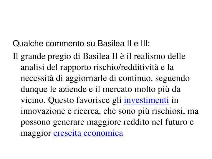 Qualche commento su Basilea II e III:
