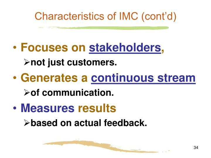 Characteristics of IMC (cont'd)