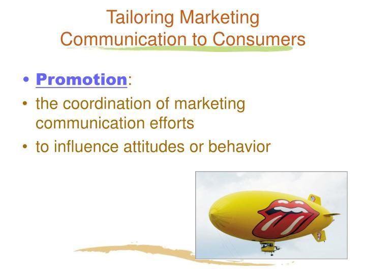 Tailoring Marketing