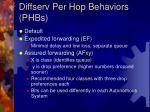 diffserv per hop behaviors phbs