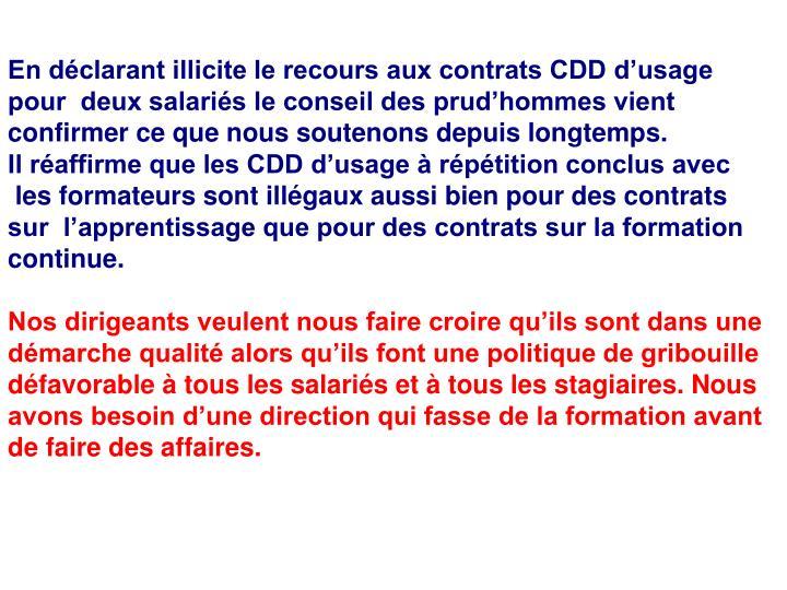 En déclarant illicite le recours aux contrats CDD d'usage