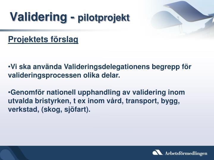 Validering -