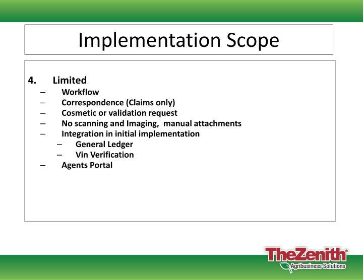 Implementation Scope