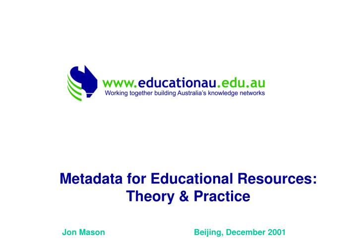 Metadata for Educational Resources: Theory