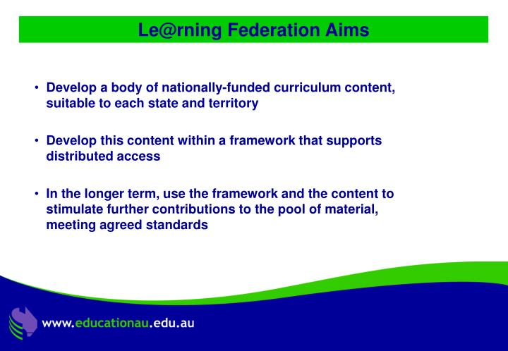 Le@rning Federation Aims