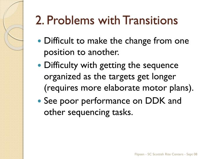 2. Problems with Transitions