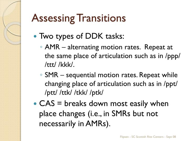 Assessing Transitions