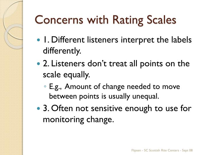 Concerns with Rating Scales