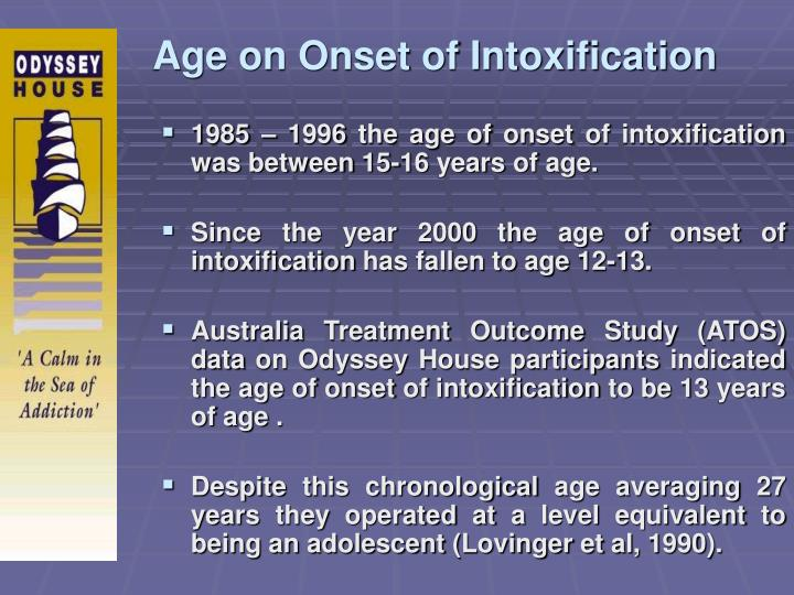 Age on Onset of Intoxification