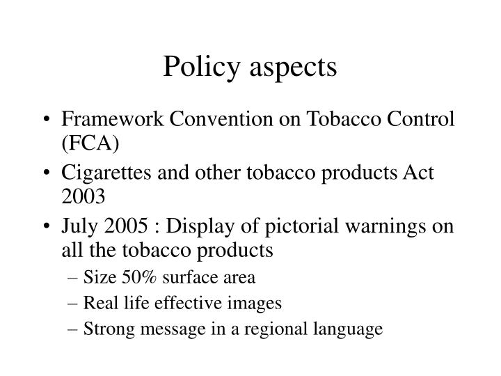 Policy aspects