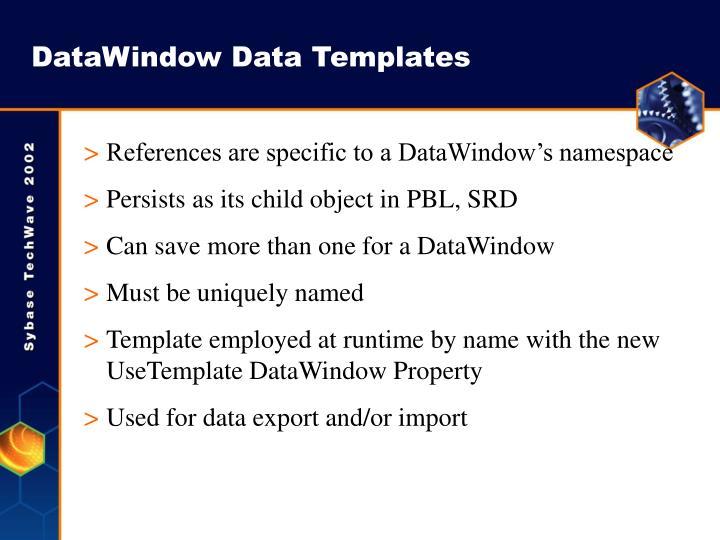 DataWindow Data Templates
