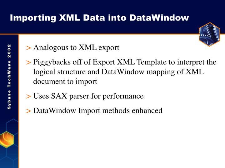 Importing XML Data into DataWindow