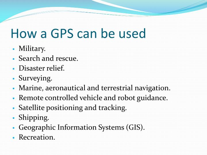 How a GPS can be used