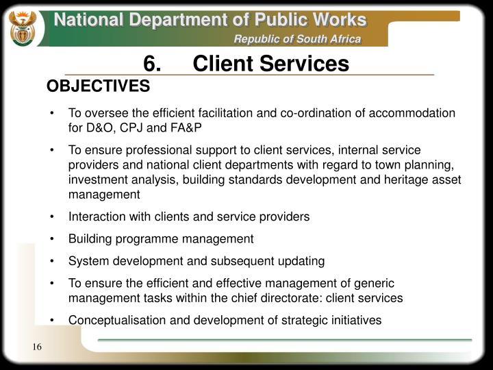 6.Client Services