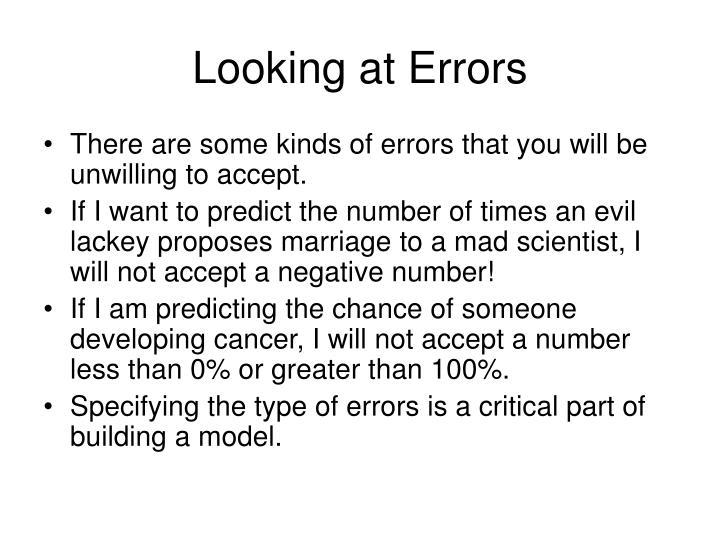 Looking at Errors