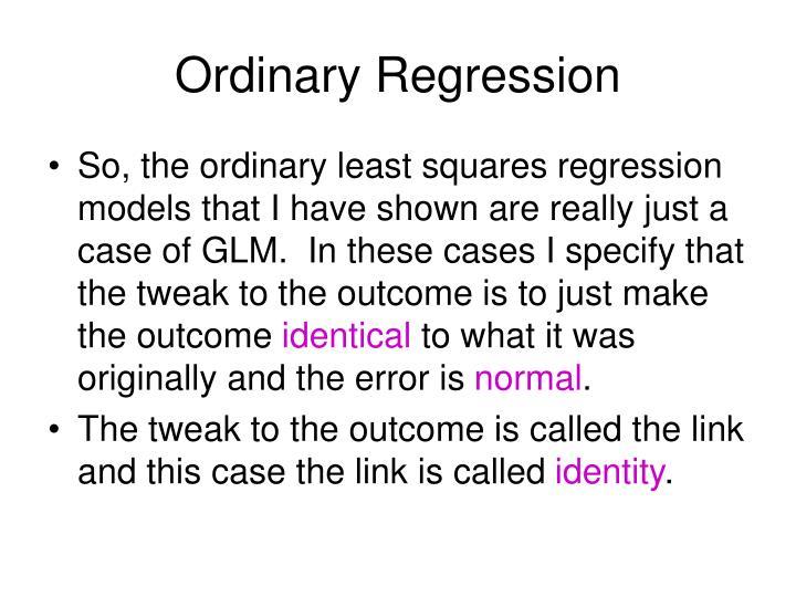 Ordinary Regression