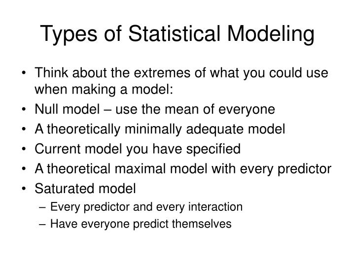 Types of Statistical Modeling