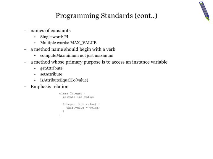 Programming Standards (cont..)