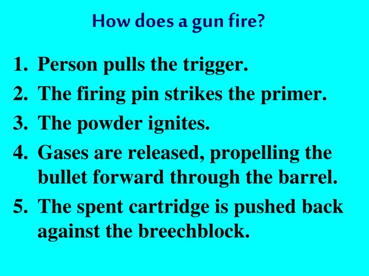 How does a gun fire?