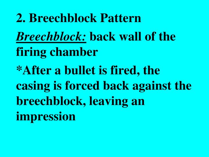2. Breechblock Pattern