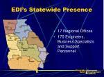 edi s statewide presence