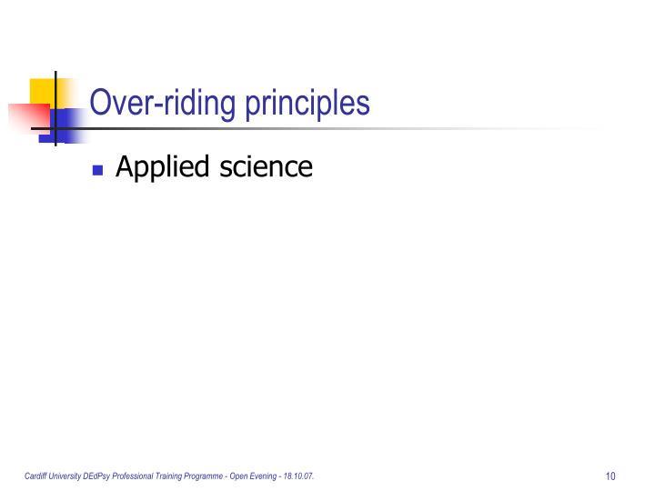 Over-riding principles