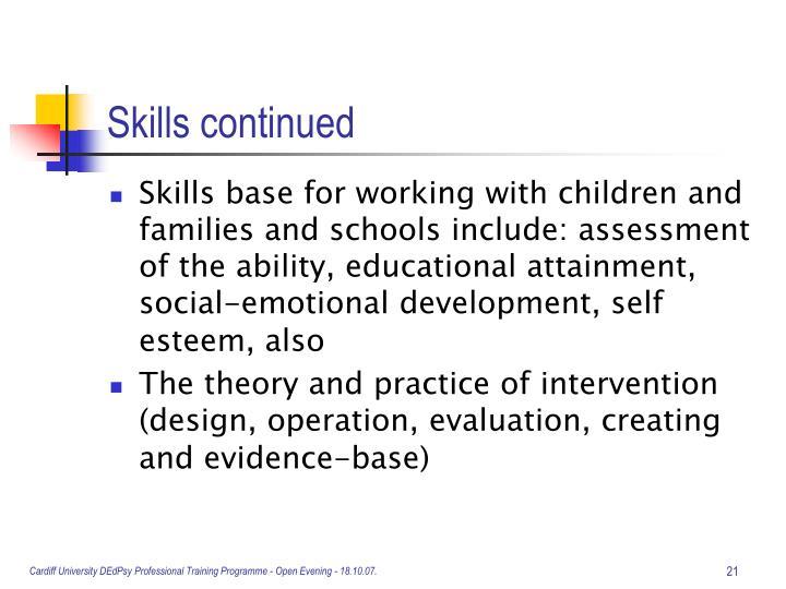 Skills continued