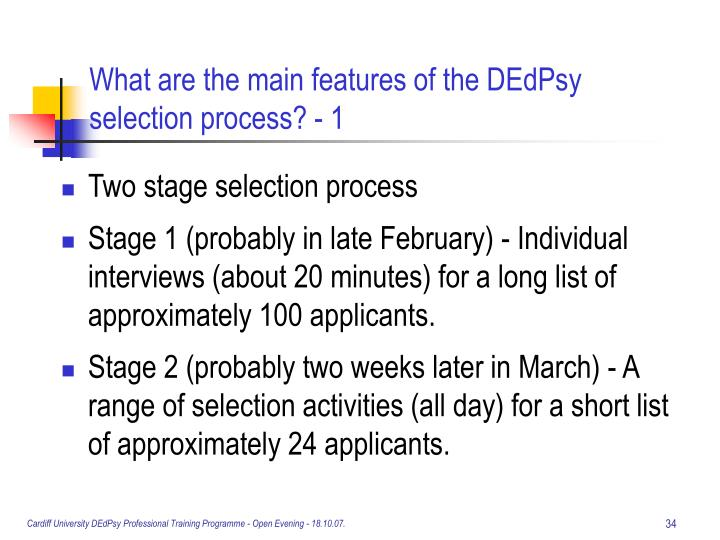 What are the main features of the DEdPsy selection process? - 1
